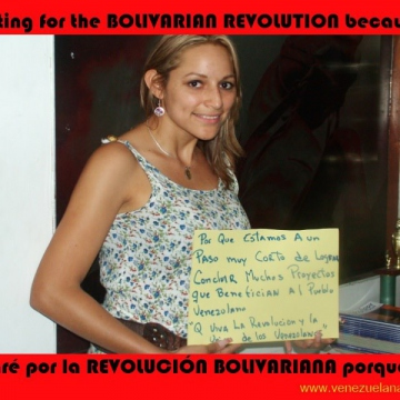 "I'm voting for the Bolivarian revolution... ""because we're very close to achieving or concluding many of our projects which benefit the Venezuelan people. Long live the revolution and Venezuelans' unity"""