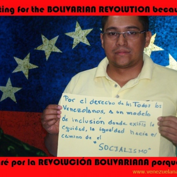"I'm voting for the Bolivarian revolution ""for the right of all Venezuelans to a model of inclusion where equality exists, and towards the path of socialism"""