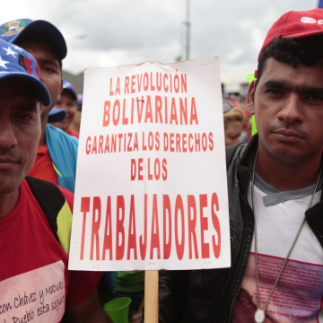 """The Bolivarian revolution guarantees the rights of workers"" (AVN)"