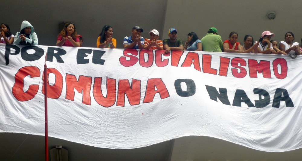 "Chavez's ""Comuna o Nada"" (Commune or Nothing) has become a battle cry for El Maizal Commune"