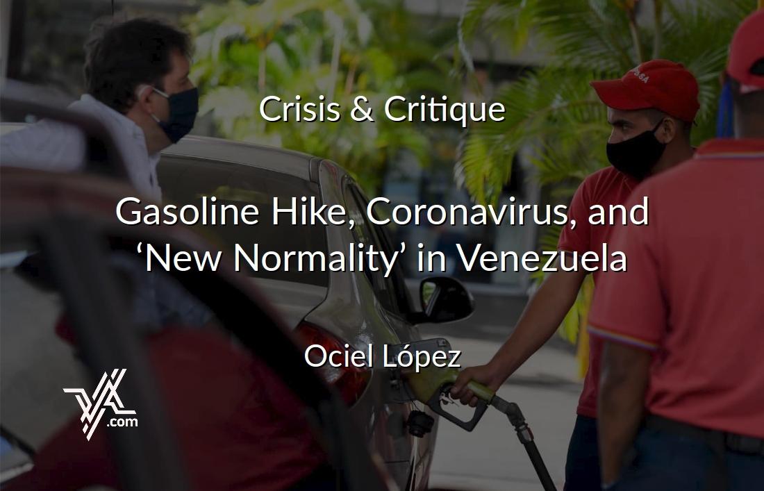 VA columnist Ociel López analyzes the recent fuel price hike amidst the Covid-19 pandemic. (AFP / Venezuelanalysis)