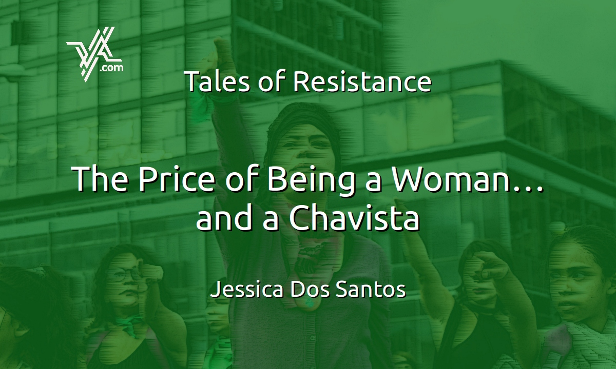 "Venezuelan women have borne the brunt of the crisis while also sustaining the Revolution. Jessica Dos Santos looks at feminist struggles in the latest delivery of ""Tales of Resistance"" (Photo by Mariana Cano, modified)"