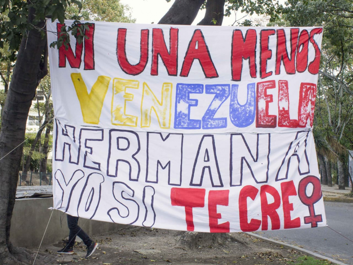 """Venezuela is experiencing an upsurge in domestic or gender-based violence. Here, a banner reads """"Not a single more more, Venezuela, sister, I believe you."""" (May Riveros)"""