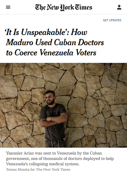 "A New York Times ""exposé"" (3/17/19) of Cuban doctors' supposed interference in Venezuelan elections was riddled with inaccuracies, omissions and misrepresentations."