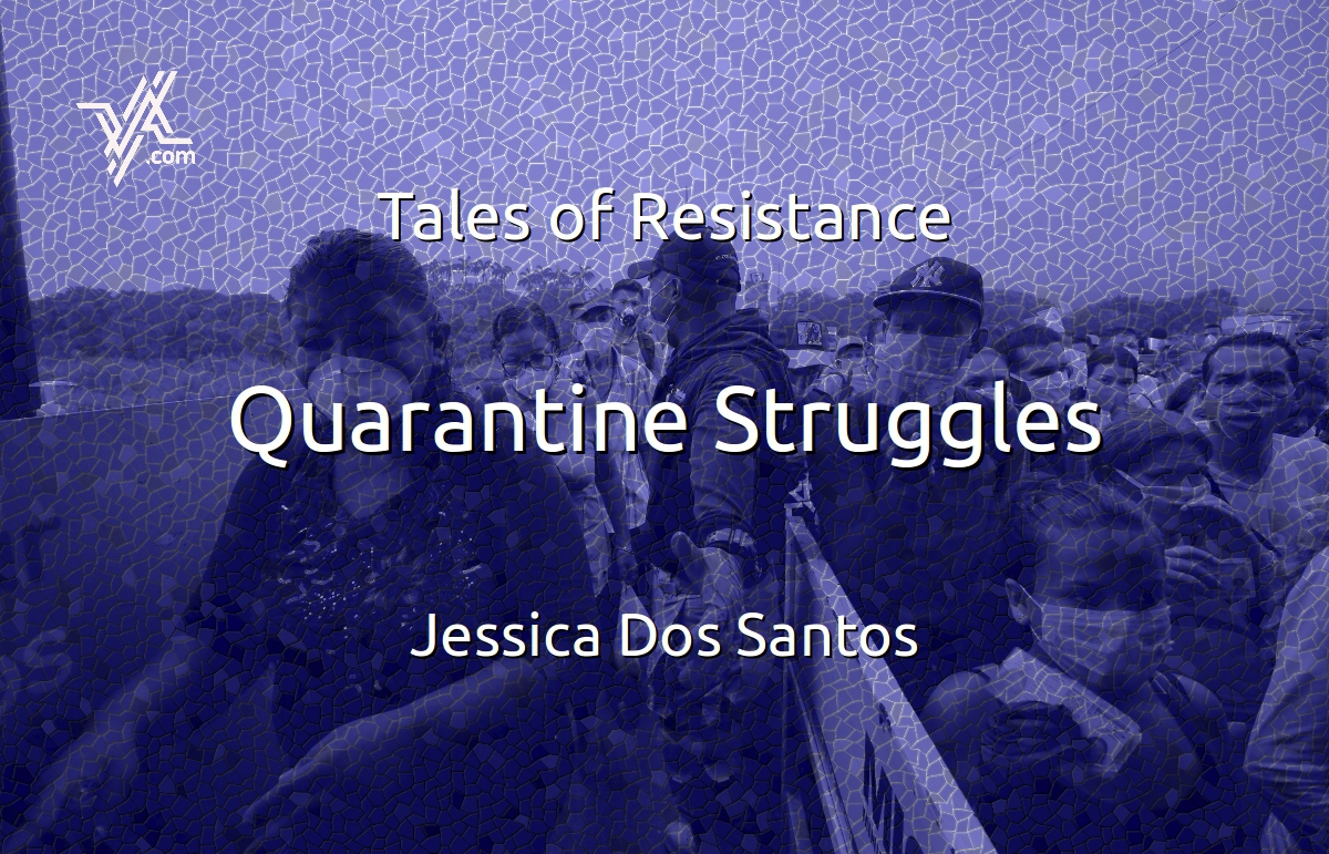 Jessica Dos Santos analyzes old and new struggles during the Covid-19 quarantine. (Venezuelanalysis)