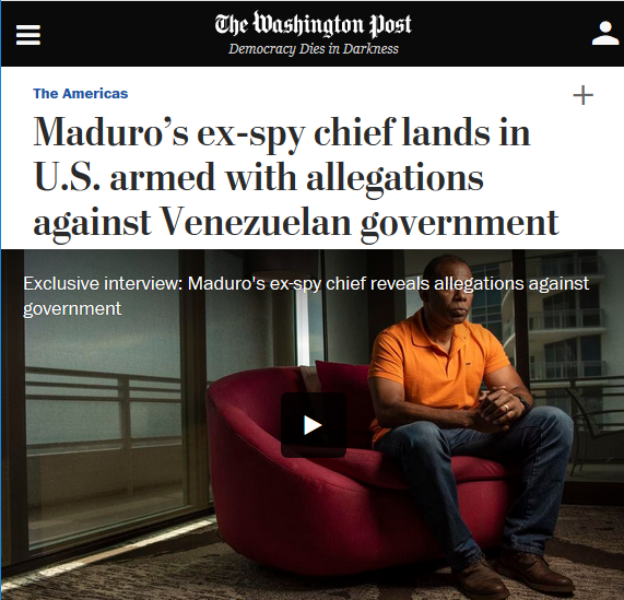 The Washington Post (6/24/19) unskeptically relays the claims of a Venezuelan defector.