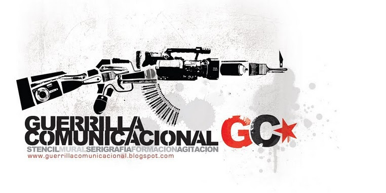 The logo of Venezuela's Communicational Guerrilla. Images, stencils and other tools/tips on how-to produce popular art forms are available at their website:  http://guerrillacomunicacional.blogspot.com/