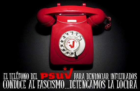 """Text reads; """"The PSUV's Hotline to Denounce Infiltrators Leads to Fascism… Let's Stop this Madness"""" (El Arado y El Mar)"""