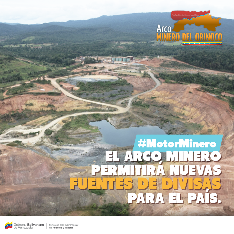 "A promotional advertisement for the Orinoco Mining Arch from Venezuela's Petroleum and Mining Ministry. ""The Mining Arch will create new sources of foreign currency earnings for the country"" (Ministry of Popular Power for Petroleum and Mining)."
