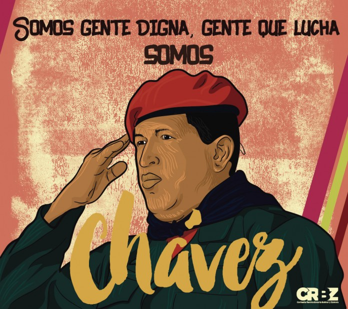 """We are dignified people, people who fight. We are Chávez."" (CRBZ)"