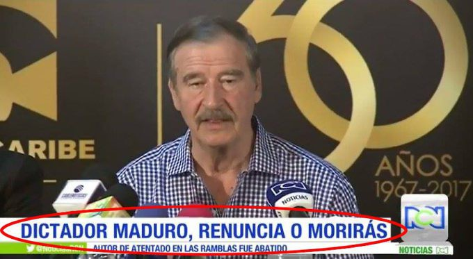 "Former Mexican president Vicente Fox speaks during an RCN broadcast. The lower third reads, ""Dictator Maduro, resign or die."" (Alba Ciudad)"